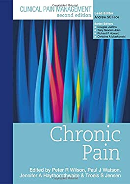 Clinical Pain Management Chronic Pain 9780340940082