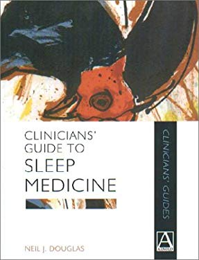 Clinicians' Guide to Sleep Medicine 9780340742051