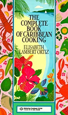 Complete Book of Carribean Cooking 9780345332561