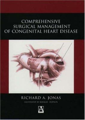 Comprehensive Surgical Management of Congenital Heart Disease 9780340808078