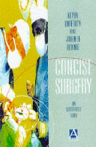 Concise Surgery: An Illustrated Guide 9780340706114