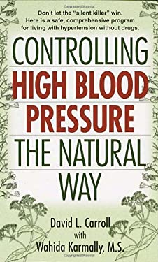 Controlling High Blood Pressure the Natural Way 9780345431462