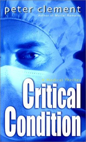 Critical Condition 9780345443403