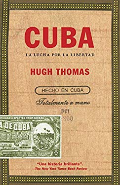 Cuba: La Lucha Por La Libertad 9780345804242