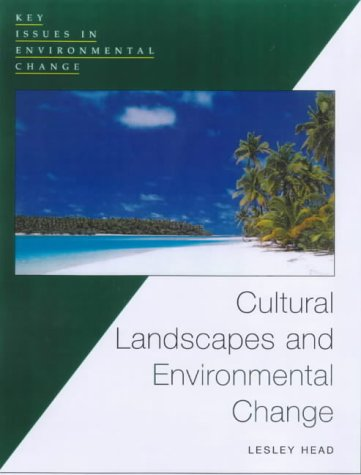 Cultural Landscapes and Environmental Changes 9780340731147