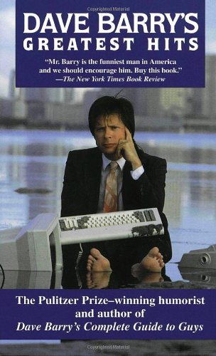 Dave Barry's Greatest Hits 9780345419996