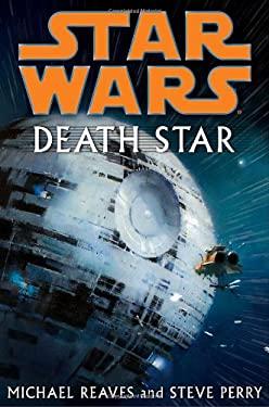 Star Wars: Death Star 9780345477422