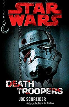Death Troopers [With Poster] 9780345509628