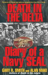 Death in the Delta: Diary of a Navy Seal 1065516