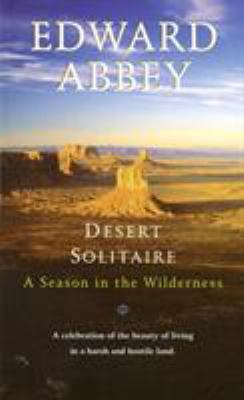 Desert Solitaire: A Season in the Wilderness 9780345326492