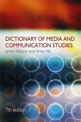 Dictionary of Media and Communication Studies 9780340913383