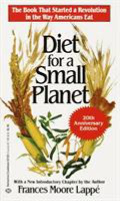 Diet for a Small Planet (20th Anniversary Edition) 9780345321206