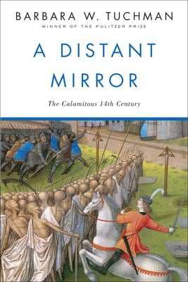 Distant Mirror: The Calamitous 14th Century 9780345349576