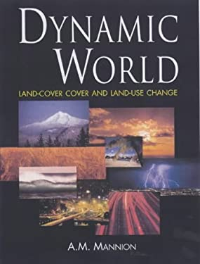 Dynamic World: Land-Cover and Land-Use Change