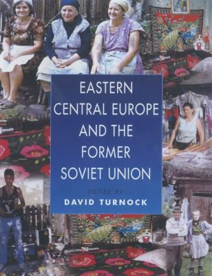 East Central Europe and the Former Soviet Union: Environment and Society 9780340692158