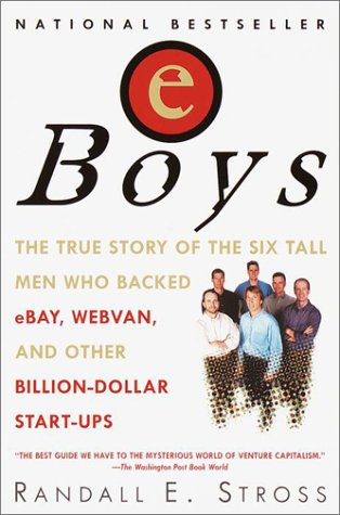 Eboys: The First Inside Account of Venture Capitalists at Work 9780345428899