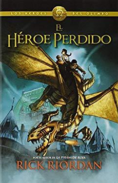 El Heroe Perdido: Heroes del Olimpo 1 9780345804136