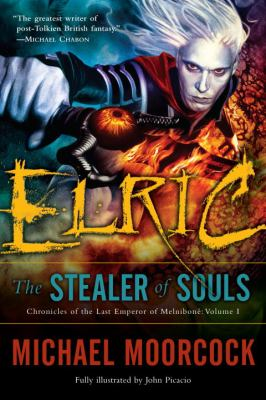 Elric: The Stealer of Souls 9780345498625