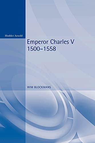 Emperor Charles V 1500-1558 9780340731109