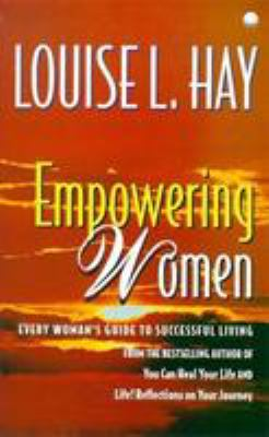 Empowering Women: Every Woman's Guide to Successful Living 9780340712924