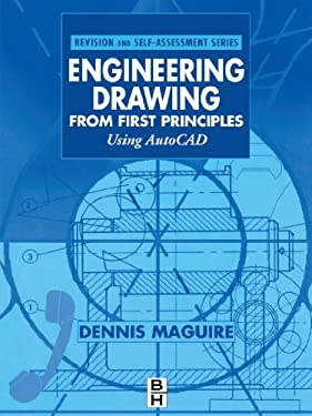 Engineering Drawing from First Principles: Using AutoCAD 9780340691984