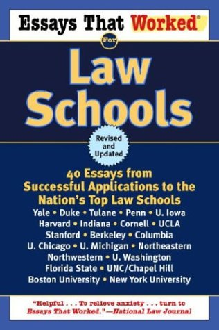 Essays That Worked for Law Schools: 40 Essays from Successful Applications to the Nation's Top Law Schools