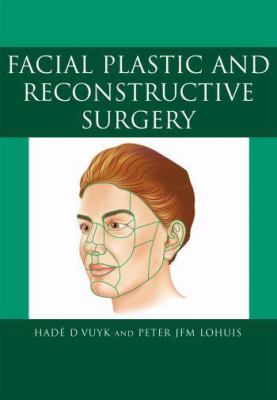 Facial Plastic and Reconstructive Surgery 9780340809013