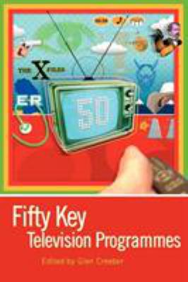 Fifty Key Television Programmes 9780340809433
