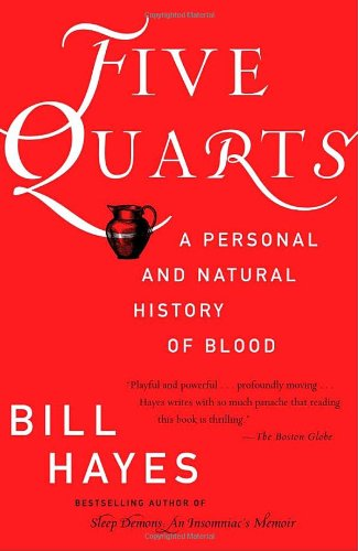 Five Quarts: A Personal and Natural History of Blood 9780345456885