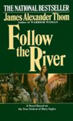 Follow the River 9780345338549