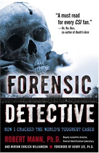 Forensic Detective: How I Cracked the World's Toughest Cases 9780345479426