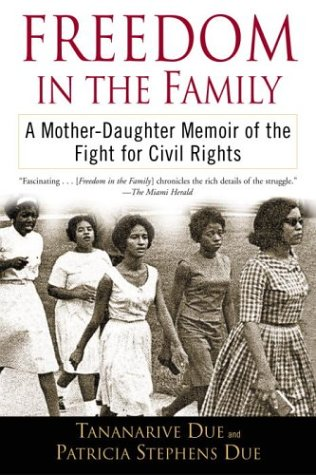 Freedom in the Family: A Mother-Daughter Memoir of the Fight for Civil Rights 9780345447340