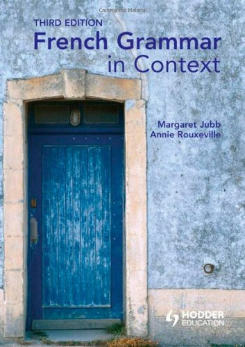 French Grammar in Context 9780340968741