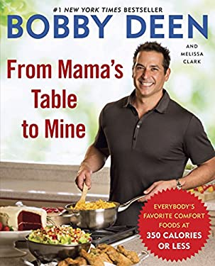 From Mama's Table to Mine: Everybody's Favorite Comfort Foods at 350 Calories or Less 9780345536631