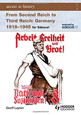 From Second Reich to Third Reich: Germany 1918-45: For Edexcel 9780340965818