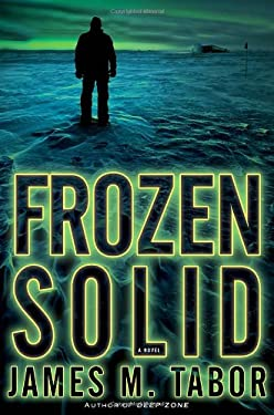 Frozen Solid: A Novel 9780345530639