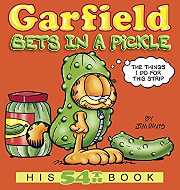 Garfield Gets in a Pickle: His 54th Book 9780345525901