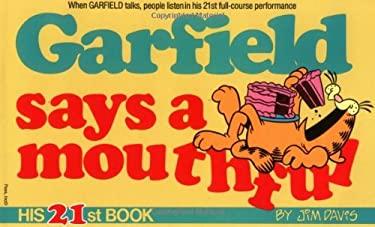 Garfield Says a Mouthful 9780345373687