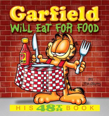 Garfield Will Eat for Food 9780345491763