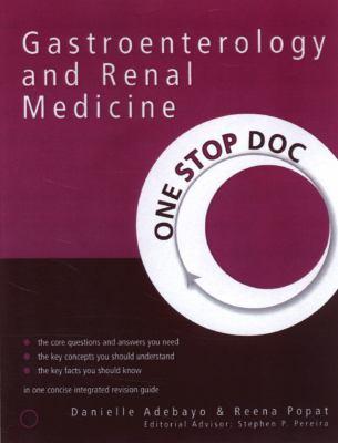 Gastroenterology and Renal Medicine 9780340925560