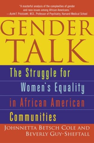Gender Talk: The Struggle for Women's Equality in African American Communities 9780345454133