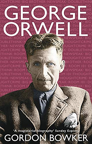 a biography of george orwell George orwell is the pen name of eric arthur blair: essayist, novelist, literary critic, advocate and fighter for political change, and man of cont.