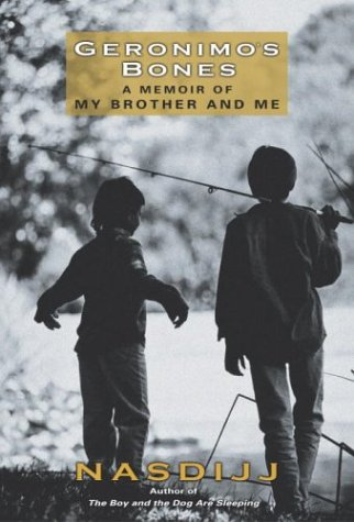 Geronimo's Bones: A Memoir of My Brother and Me 9780345453914