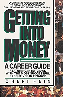Getting Into Money: A Career Guide: A Career Guide 9780345341242