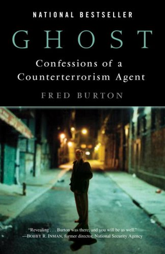 Ghost: Confessions of a Counterterrorism Agent 9780345494252