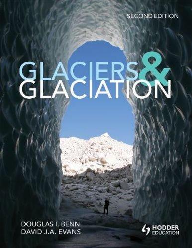 Glaciers and Glaciation 9780340905791