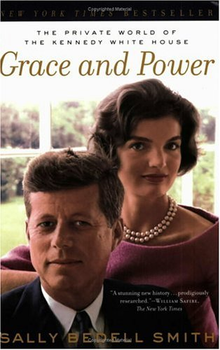 Grace and Power: The Private World of the Kennedy White House 9780345480828