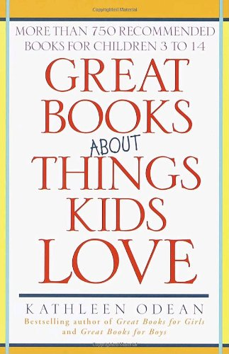 Great Books about Things Kids 9780345441317