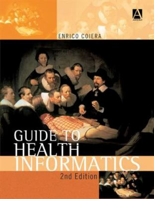Guide to Health Informatics 9780340764251