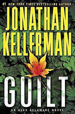 Guilt: An Alex Delaware Novel 9780345505736